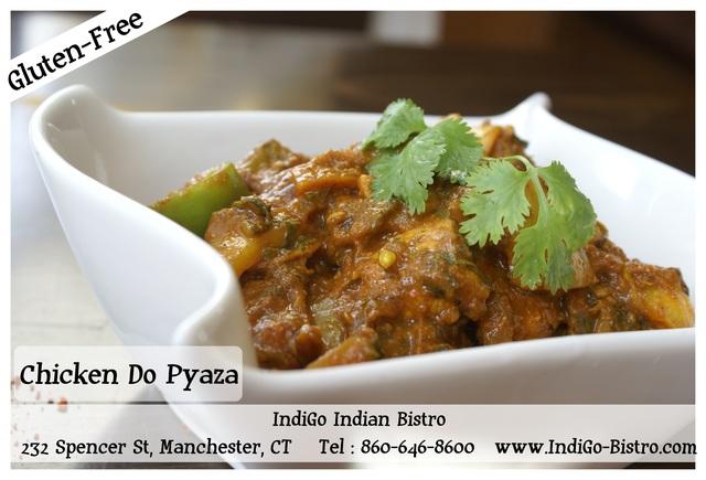 Chicken Do Pyaza (Gluten-Free) @ IndiGo Indian Bistro - Manchester CT - Chicken Do Pyaza at IndiGo Indian Bistro